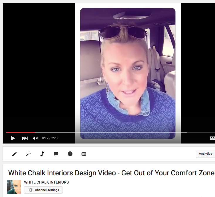 White Chalk Interiors Design Video – Get Out of Your Comfort Zone..Now!